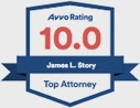 Avvo Rating 10.0 James L. Story